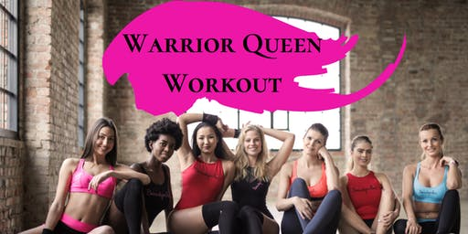 Free Event! Warrior Queen Workout