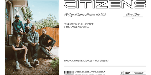 FEAR TOUR w/ Citizens feat. Ghost Ship, Allie Paige & The Eagle and Child