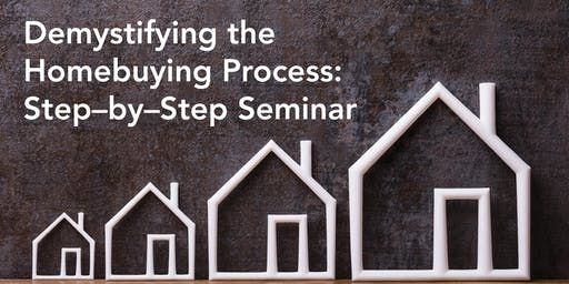 Demystifying the Homebuying Process ***FREE Seminar!!! Sat 7/27, 11-1 @KW