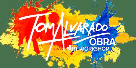 TOM ALVARADO ART WORKSHOP tickets