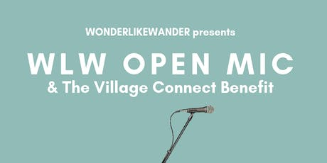 WLW Open Mic/The Village Connect Benefit tickets