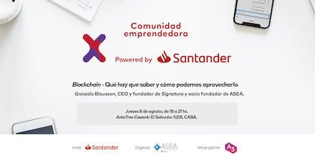 Comunidad Santander X | 8/08 | BLOCKCHAIN | CABA entradas
