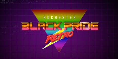 Rochester Black Pride 2019 - Event Tickets tickets