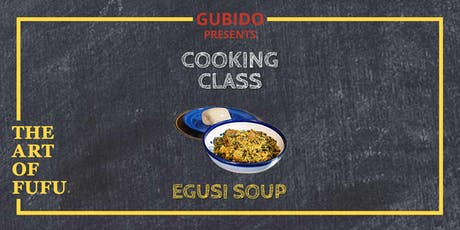 Grubido Presents: The Art of Fufu Cooking Class  tickets