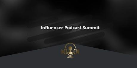 Influencer Podcast Summit tickets