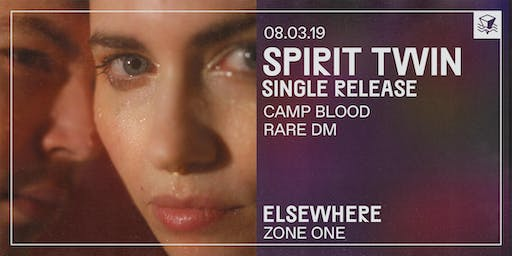 Spirit Twin (Single Release!) @ Elsewhere (Zone One)