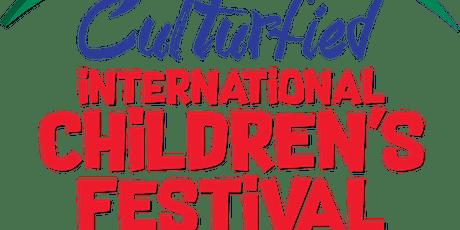CULTURFIED INTERNATIONAL CHILDREN'S FESTIVAL  tickets