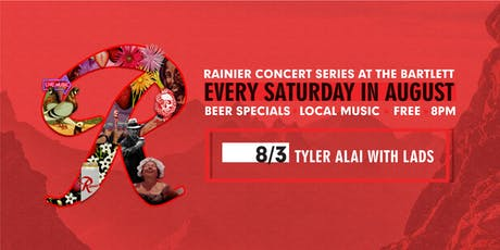 Rainier Summer Concert Series / Tyler Alai & Lads tickets