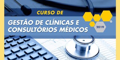 CQH - Curso de Gestão de Clínicas e Consultórios Médicos ingressos