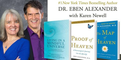 Living In A Mindful Universe: Eben Alexander and Karen Newell