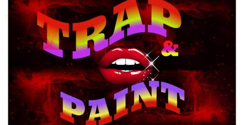Trap and Paint | Center Stage Pearland