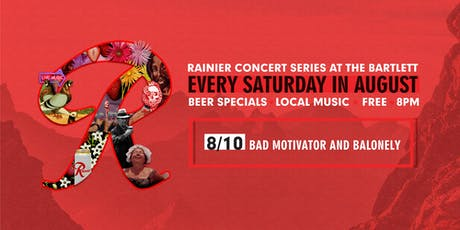Rainier Summer Concert Series / Bad Motivator & BaLonely tickets