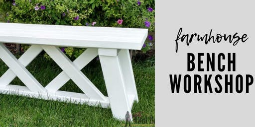 Farmhouse Bench Workshop