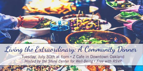 Living the Extraordinary: A Community Dinner tickets