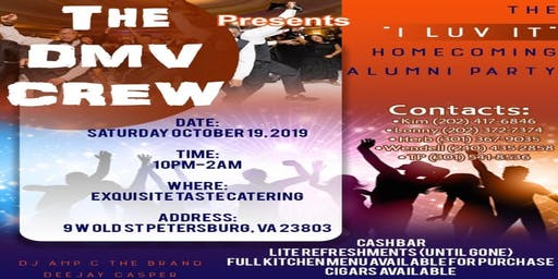 "The DMV Crew Presents The ""I Luv It"" Homecoming Alumni Party"