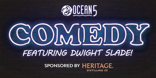 Ocean5 Comedy Night Sponsored by Heritage