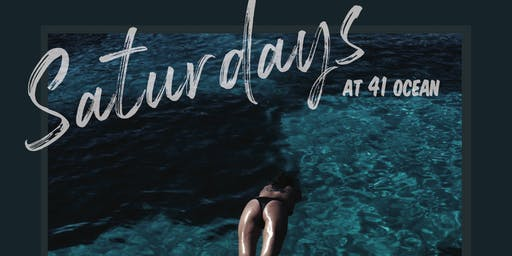MARTIN ENT GROUP presents Saturdays @ 41 Ocean