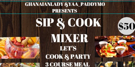 SIP & COOK MIXER tickets