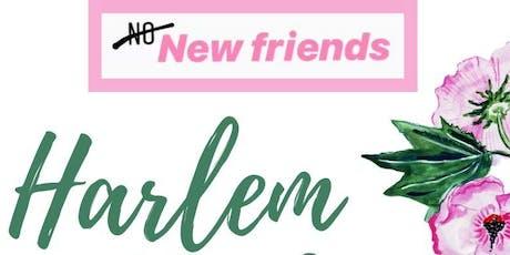 No New Friends  - Harlem Edition tickets