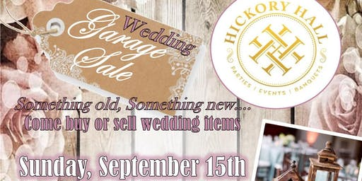 Hickory Hall Wedding Garage Sale
