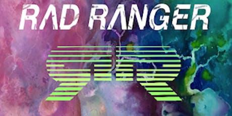 Rad Ranger tickets