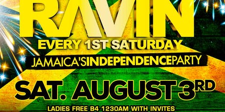 RAVIN - JAMAICA INDEPENDENCE PARTY tickets