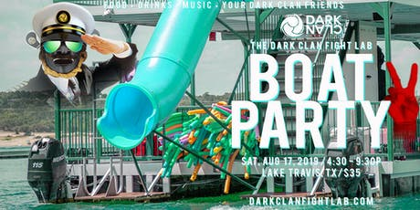 The Dark Clan Fight Lab Boat Party 2! tickets