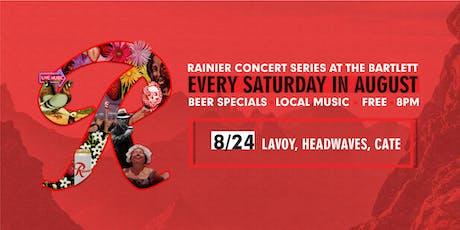 Rainier Summer Concert Series / Lavoy, Headwaves & CATE tickets