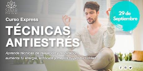Curso Técnicas Anti Estrés, Meditación y Mindfulness entradas