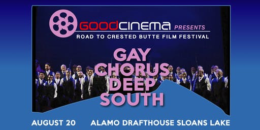 GoodCinema Presents: Gay Chorus Deep South
