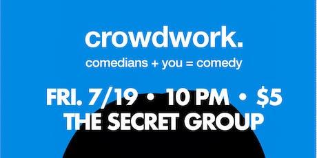 CROWDWORK: You + Comedy tickets