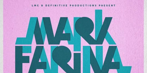 LMC and Definitive Prod. Present Mark Farina