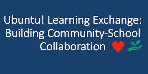 Ubuntu! Learning Exchange: Building Community-School Collaboration