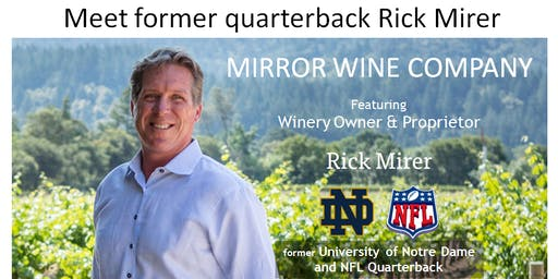 Rick Mirer - Mirror Napa Valley Winery Tasting - Wine Tasting in Hinsdale
