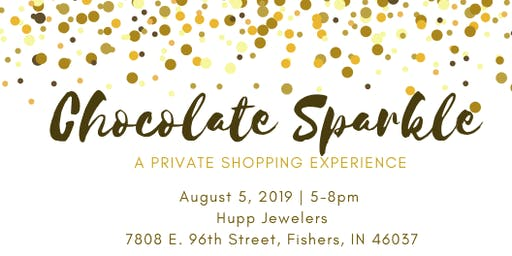Chocolate Sparkle: A Private Shopping Experience