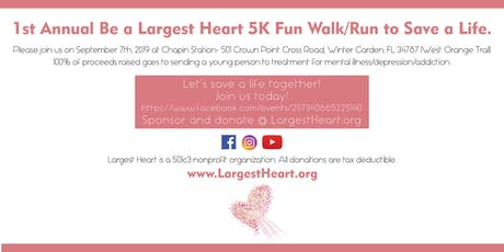 Be A Largest Heart  -Charity 5K Fun Walk/Run tickets