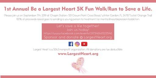 Be A Largest Heart  -1st Annual Charity 5K Fun Walk/Run