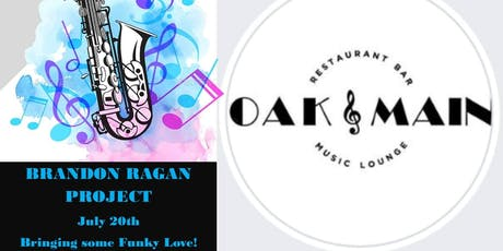 The Brandon Ragan Project at Oak & Main! tickets