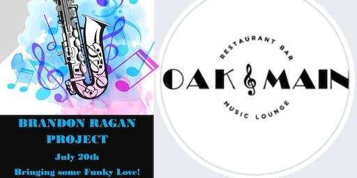 The Brandon Ragan Project at Oak & Main!