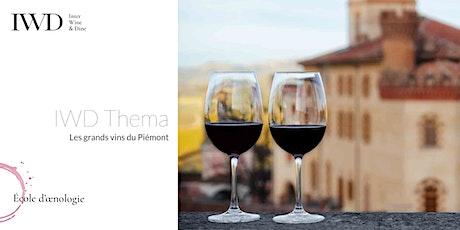 IWD Thema - Les grands vins du Piémont billets