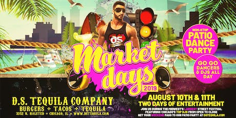 D.S. Tequila Market Days Patio Party 2019  tickets