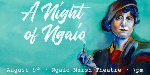 A Night of Ngaio: Celebrating Ngaio Marsh