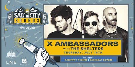 X AMBASSADORS at Salt City Sounds Concert Series 2019 tickets