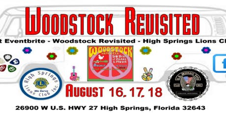 Woodstock Revisited - High Springs Lions Club tickets