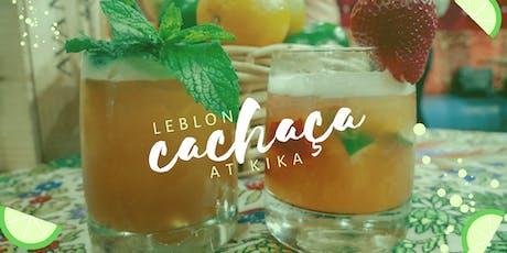 Leblon Cachaça at KIKA tickets