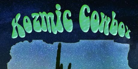 Kozmic Cowboy tickets