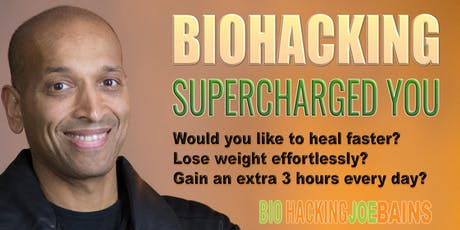 BIOHACKING SUPERCHARGED YOU EDINBURGH tickets