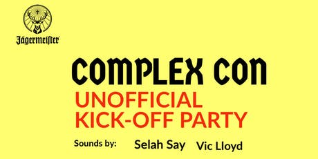 Trap n Soul: Unofficial ComplexCon Kick-Off Party tickets
