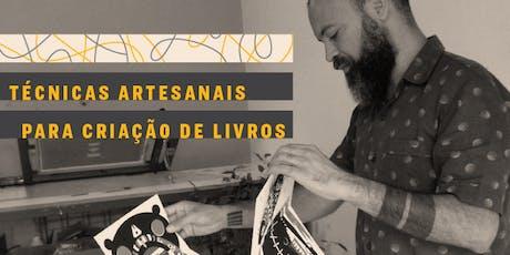 AULA | Técnicas artesanais para criação de livros ingressos