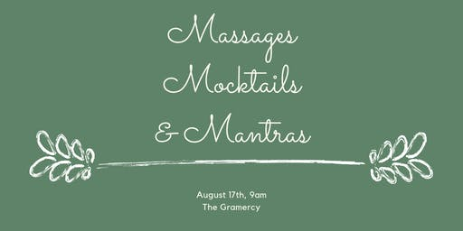 Massages, Mocktails, and Mantras
